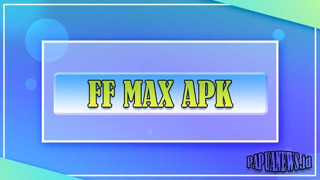 Download FF Max APK 9.0 Versi Terbaru 2021 [Free Fire Max]
