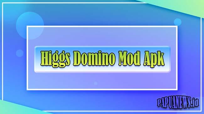 Download Higgs Domino Mod Apk + X8 Speeder Unlimited Money 2021