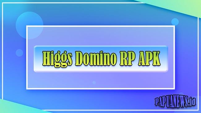 Higgs Domino RP Mod Apk X8 Speeder Versi Lama & Terbaru 2021