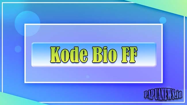 Kode Bio FF Terbaru 2021 (Pangkat Rank, Warna-Warni & Merah Putih)