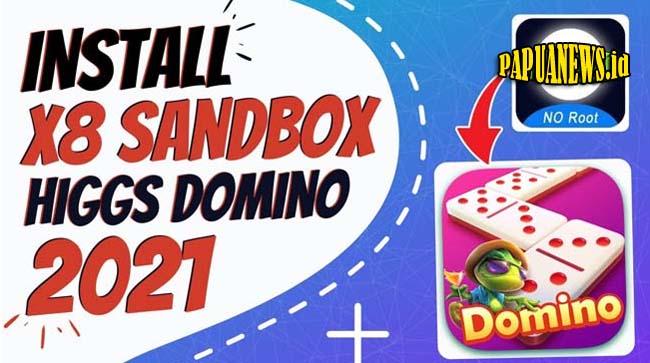 Download X8 Sandbox Apk Higgs Domino Terbaru 2021 (Tanpa Iklan)