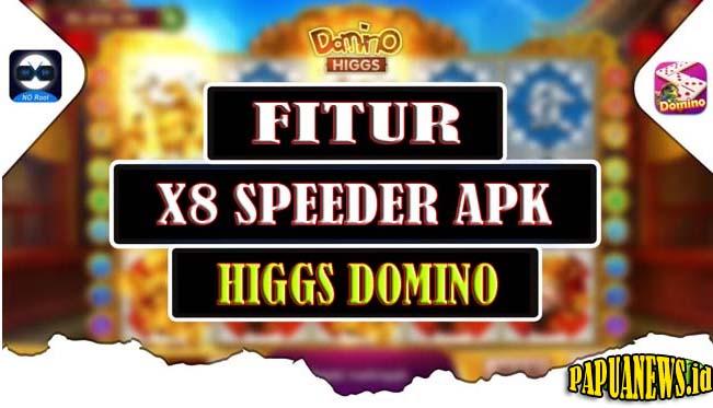X8 Speeder Apk Higgs Domino Versi Terbaru & Lama 2021 (Tanpa Iklan)