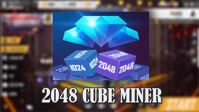 2048 Cube Miner Mod Apk Unlimited Diamond FF Gratis Terbaru 2021