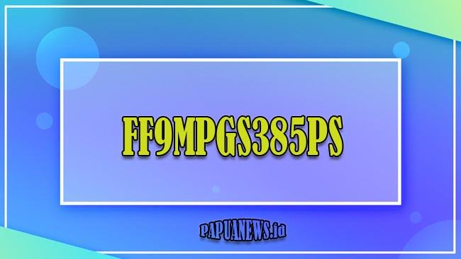 FF9MPGS385PS - Kode Redeem FF Hari Ini Masih Aktif Terbaru 2021