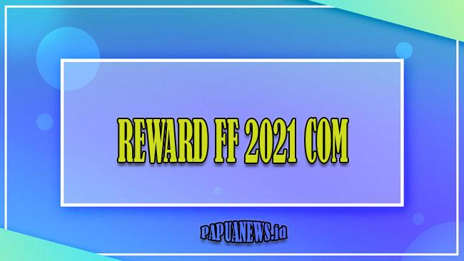 Reward FF 2021 Com Klaim Skin Bundle, Senjata & Diamond FF Gratis