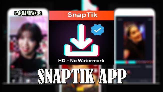 SnapTik - Situs Download Video TikTok Tanpa Watermark Terbaru 2021