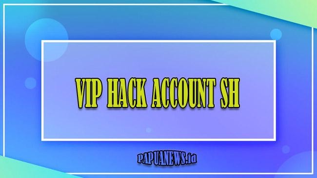 VIP Hack Account SH APK Sains Hacking Terbaru 2021 [Anti Banned]