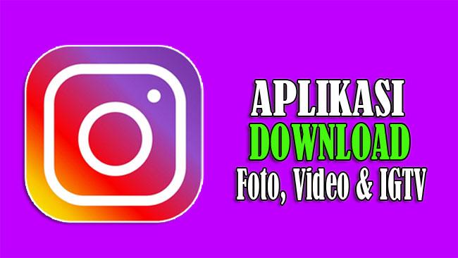 DownloadGram - Situs Unduh Foto, Video dan IGTV Instagram Gratis