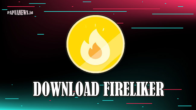 Fireliker - Auto Like Video TikTok Versi Terbaru 2021 Gratis dan Aman