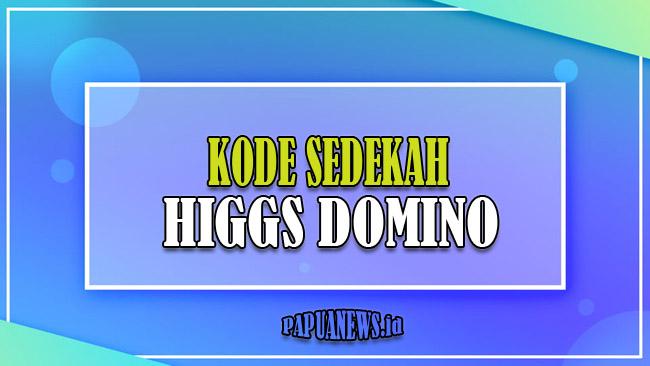 Kode Sedekah Higgs Domino Masih Aktif Hari Ini September 2021