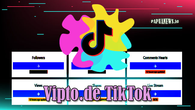Vipto.de TikTok - Auto Like, Followers, Views dan Share Terbaru 2021
