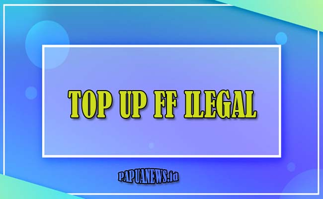 TOP UP FF ILEGAL