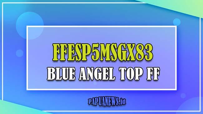 kode redeem blue angel top ff